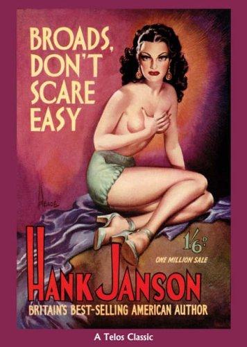 Broads Dont Scare Easy (Telos Classic): Janson, Hank