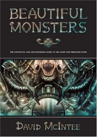 Beautiful Monsters: The Unofficial and Unauthorized Guide: David McIntree