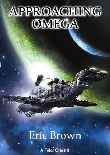 Approaching Omega: Brown, Eric