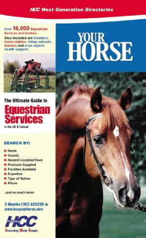 9781903897072: Your Horse: The Ultimate Guide to Equestrian Services in the UK and Ireland