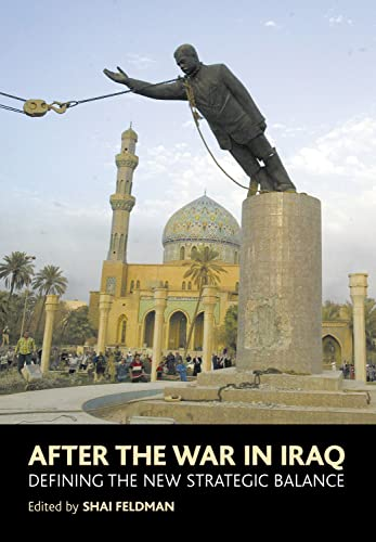 9781903900758: After the War in Iraq: Defining the New Strategic Balance