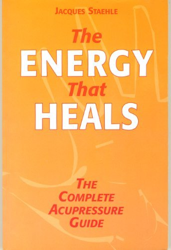 9781903904244: The Energy That Heals. The Complete Acupressure Guide