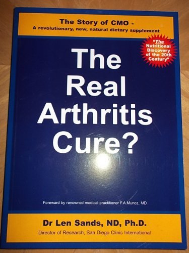 9781903904275: THE REAL ARTHRITIS CURE Story CMO revolutionary new natural dietary supplement