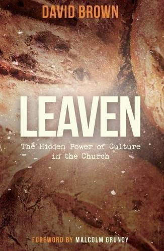 9781903905937: Leaven: The Hidden Power of Culture in the Church