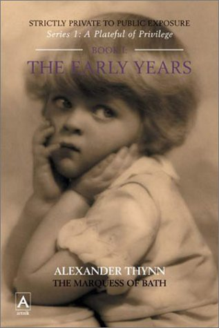 9781903906248: The Early Years (Plateful of Privilege) (Bk. 1)