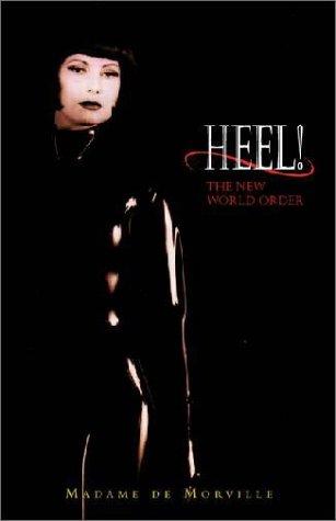 9781903908051: Heel!: The New World Order