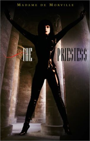 THE PRIESTESS: de Morville, Madame