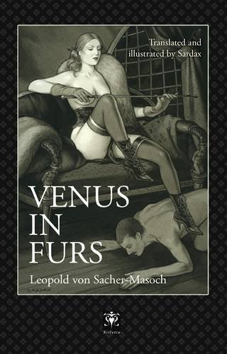 VENUS IN FURS.: SACHER-MASOCH, Leopold Von,