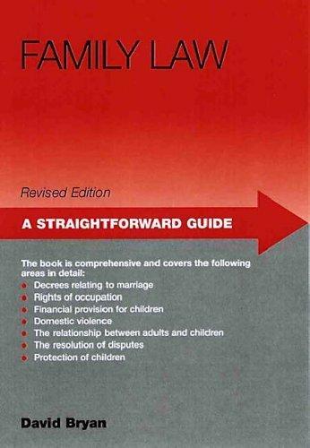 Family Law: A Straightforward Guide: Bryan, David