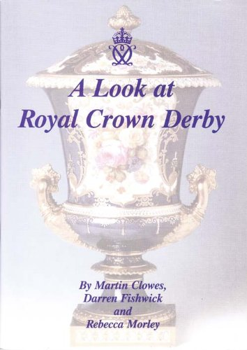 9781903911211: A Look at Royal Crown Derby