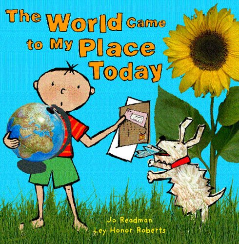 9781903919019: The World Came to My Place Today (Eden Project Books)