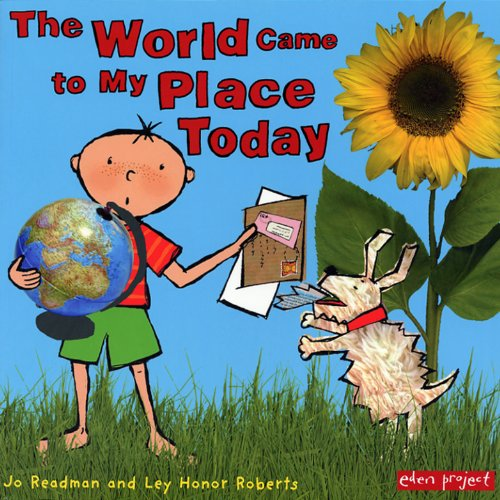 9781903919026: The World Came To My Place Today (George and Flora)