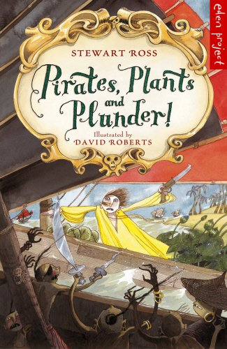 9781903919354: Pirates, Plants and Plunder!