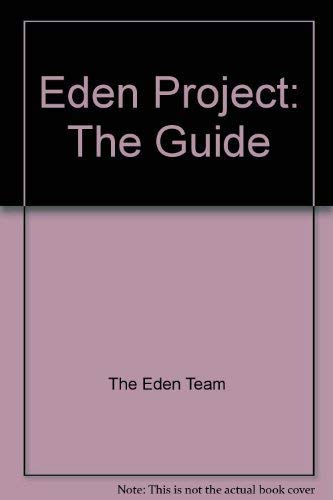 Eden Project: The Guide 2006: The Eden Team