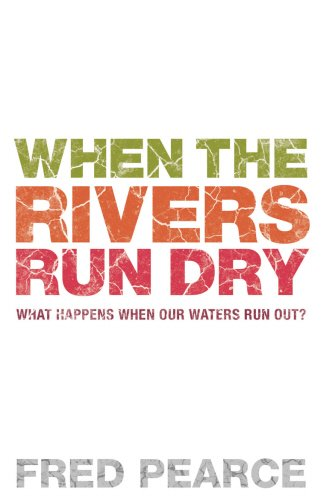 9781903919583: When the Rivers Run Dry