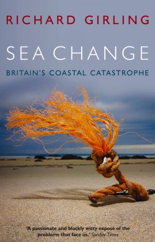 9781903919781: Sea Change: Britain's Coastal Catastrophe