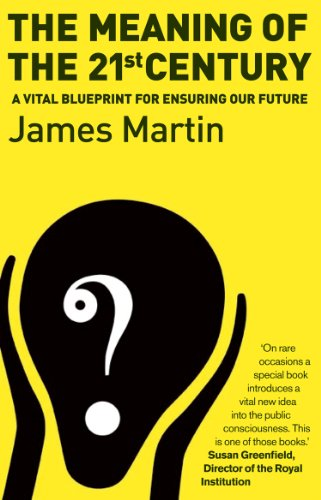 9781903919842 the meaning of the 21st century a vital blueprint 9781903919866 the meaning of the 21st century a vital blueprint for ensuring our future malvernweather Gallery