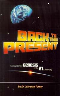 Back to the Present: Encountering Genesis in: Turner, Laurence