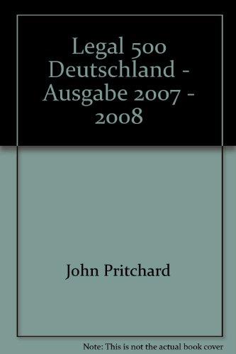 9781903927823: Legal 500 Deutschland - Ausgabe 2007 - 2008