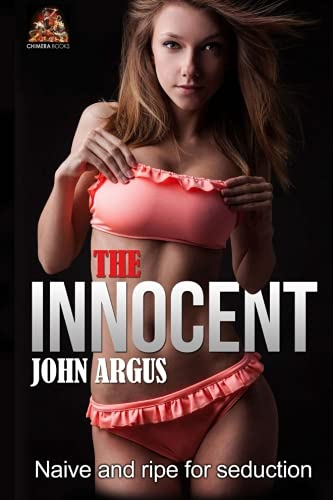 The Innocent: Naive and ripe for seduction (9781903931257) by Argus, John