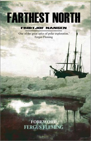 Farthest North (The Complete Journey - Unabridged): Nansen, Fridtjof