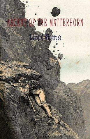 9781903933176: The Ascent of the Matterhorn