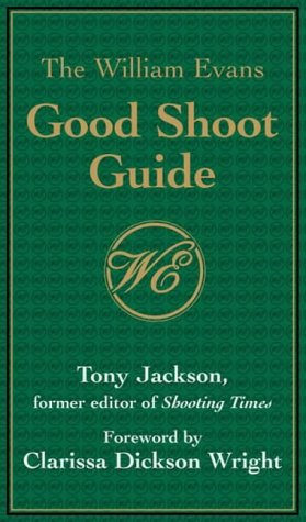 9781903933336: William Evans Good Shoot Guide