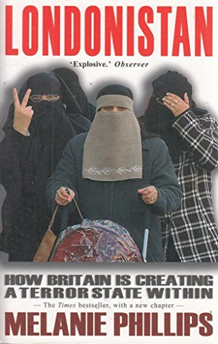 9781903933909: LONDONISTAN. How Britain is Creating a Terror State Within.