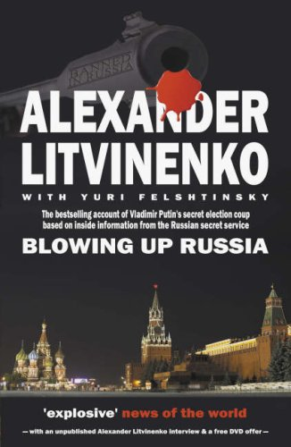 9781903933978: Blowing Up Russia: The Return of the KGB