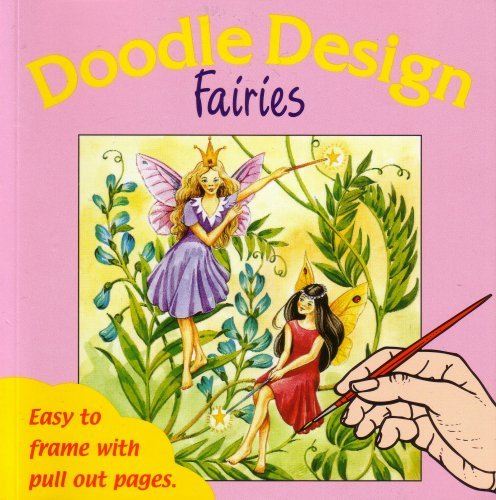 9781903938485: Doodle Design: Fairies..Easy to frame with pull out pages