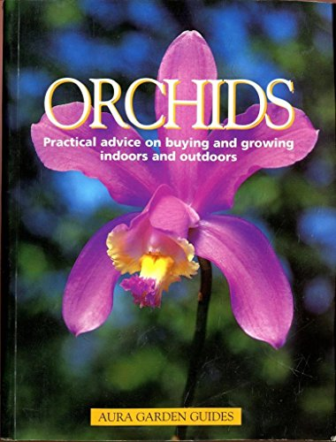 Orchids. Practical Advice On Buying And Growing: JORN PINSKE