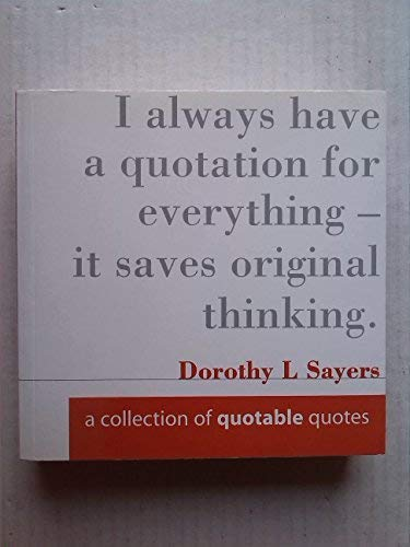 9781903938546: A Collection of Quotable Quotes