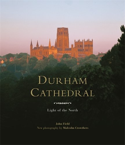 9781903942512: Durham Cathedral: Light of the North