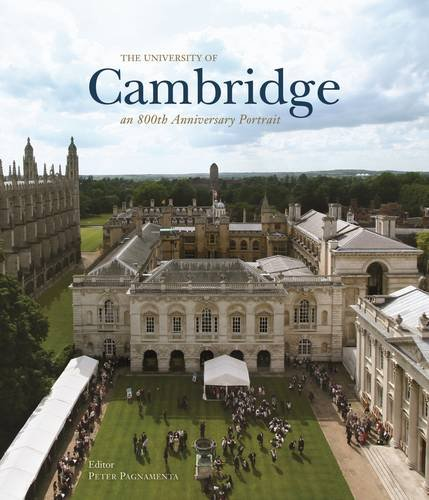 The University of Cambridge: An 800th Anniversary Portrait (Hardcover): Peter Pagnamenta