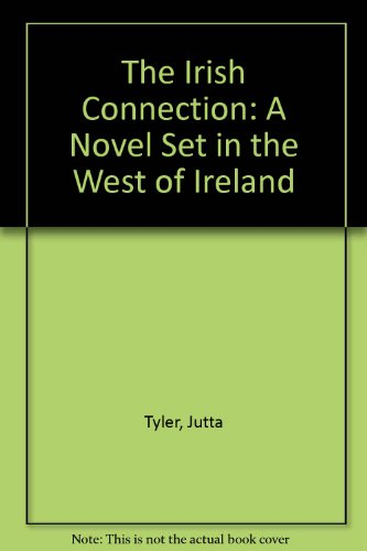 9781903953471: The Irish Connection: A Novel Set in the West of Ireland