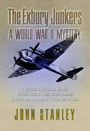 The Exbury Junkers: A Personal Investigation of an Intriguing World War II Mystery