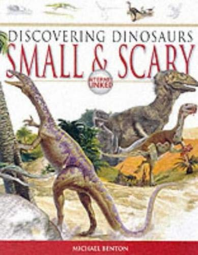 9781903954256: Small and Scary (Discovering Dinosaurs)
