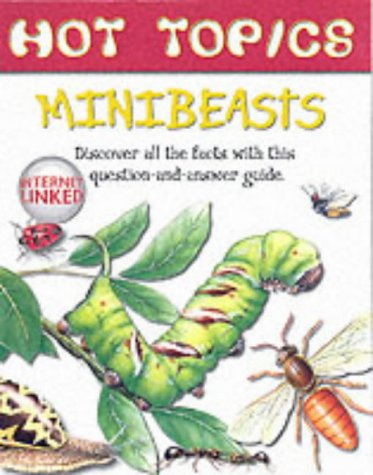 9781903954669: Minibeasts (Hot Topics)