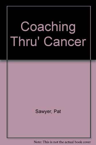 9781903970645: Coaching Thru' Cancer