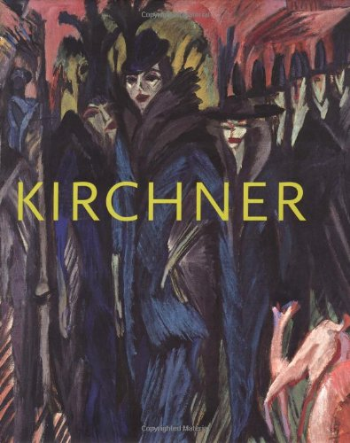 9781903973189: Ernst Ludwig Kirchner: The Dresden and Berlin Years