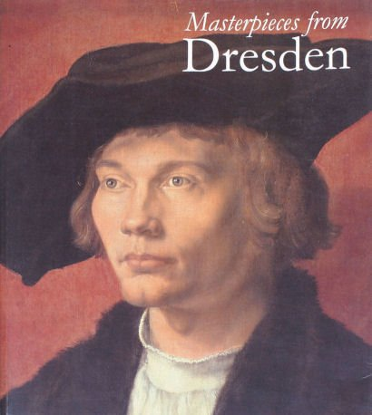 Masterpieces from Dresden: Mantegna and Durer to: Marx, Harald