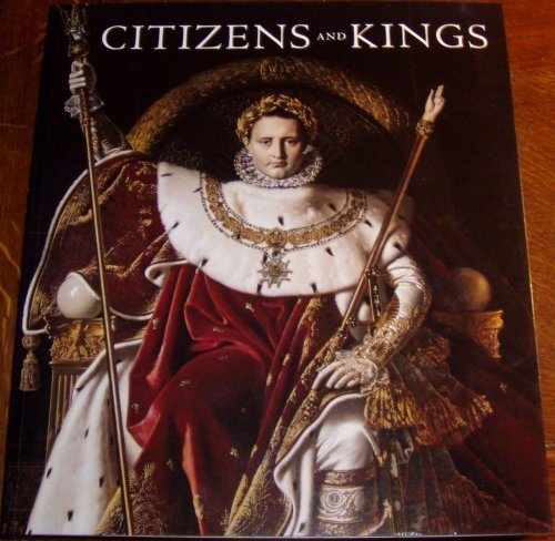 9781903973851: Citizens and Kings: portraits in the age of revolution, 1760-1830