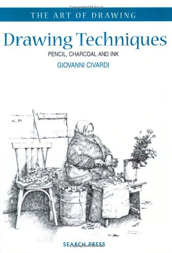 9781903975084: Drawing Techniques: Pencil, Charcoal and Ink (Art of Drawing)