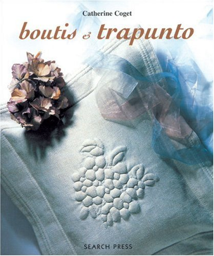 Boutis and Trapunto: Catherine Coget