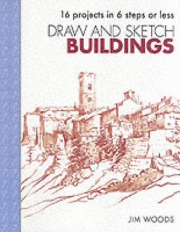 9781903975169: Draw and Sketch Buildings: Sketch with Confidence in Six Easy Steps