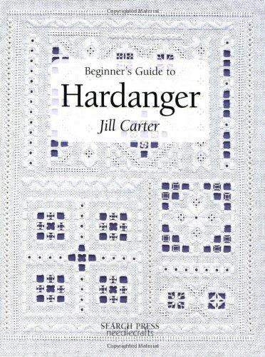 Beginner's Guide to Hardanger: Carter, Jill