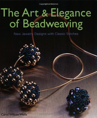 9781903975251: Art and Elegance of Beadweaving: New Jewellery Designs with Classic Stitches