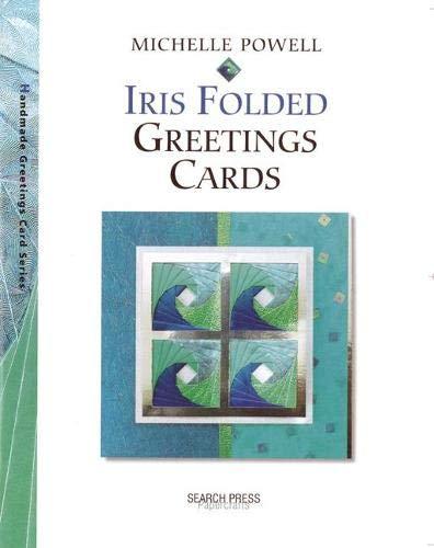 9781903975985: Handmade Iris Folded Greeting Cards (Handmade Greetings Cards)