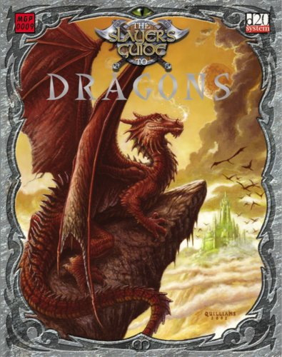 Slayer's Guide to Dragons, The (Slayer's Guides: Gary Gygax, John