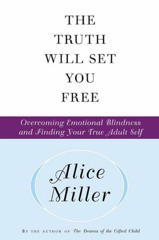 The Truth Will Set You Free (1903985048) by Miller, Alice